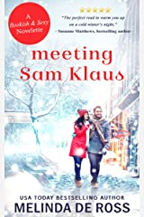 Meeting Sam Klaus: A holiday short story (Bookish & Sexy Collection Book 5) Kindle Edition