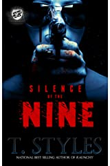 Silence of The Nine (The Cartel Publications Presents) (Silence of the Nine Series by T. Styles Book 1) Kindle Edition