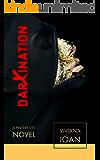 Darxination: A Pinterestic Novel