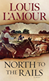 North to the Rails: A Novel (The Talon and Chantry series Book 6)