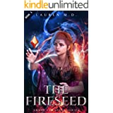The Fireseed: A Sword & Sorcery Epic Fantasy Short Tale (Ember and Spark Series Book 1)