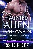 Haunted Alien Honeymoon: Stargazer Alien Reality Show Brides #3