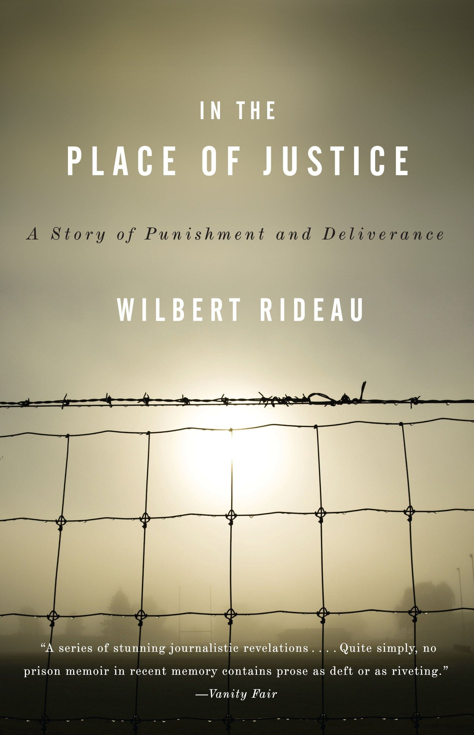 In the Place of Justice: A Story of Punishment and Redemption ...