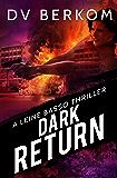 Dark Return: A Leine Basso Thriller