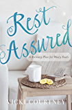 Rest Assured: A Recovery Plan for Weary Souls