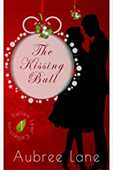 The Kissing Ball (Fallen Leaf Collection Book 1) Kindle Edition