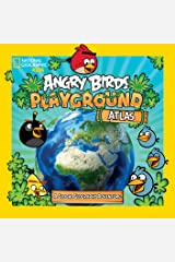 Angry Birds Playground: Atlas: A Global Geography Adventure (National Geographic Kids) Kindle Edition