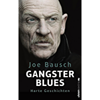 Gangsterblues: Harte Geschichten