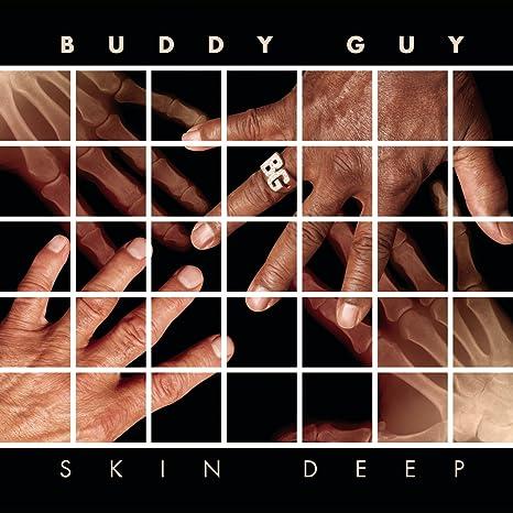 Buddy Guy Skin Deep Music