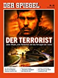 DER SPIEGEL 42/2016: Der Terrorist