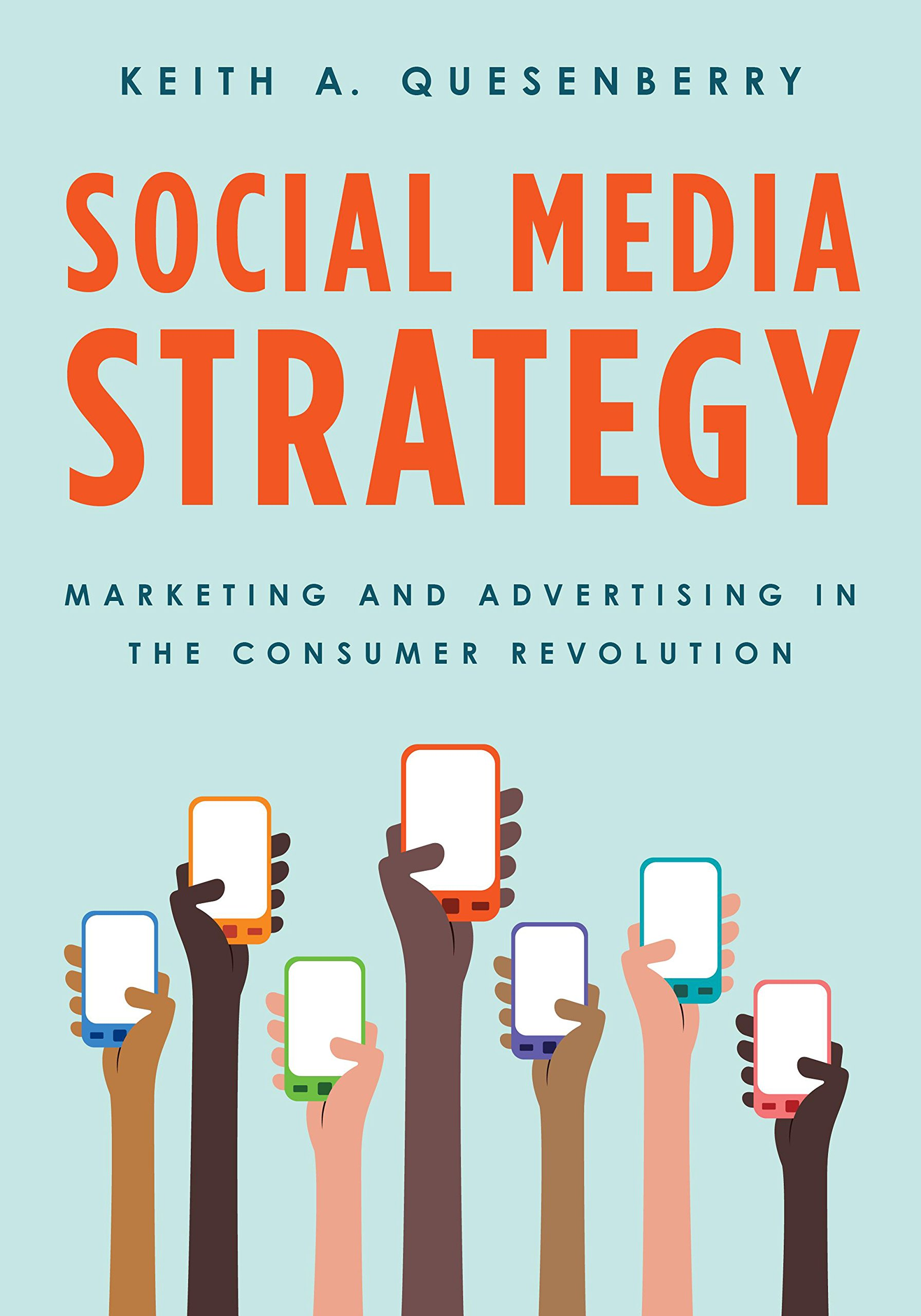 Social Media Strategy: Marketing and Advertising in the Consumer Revolution by imusti