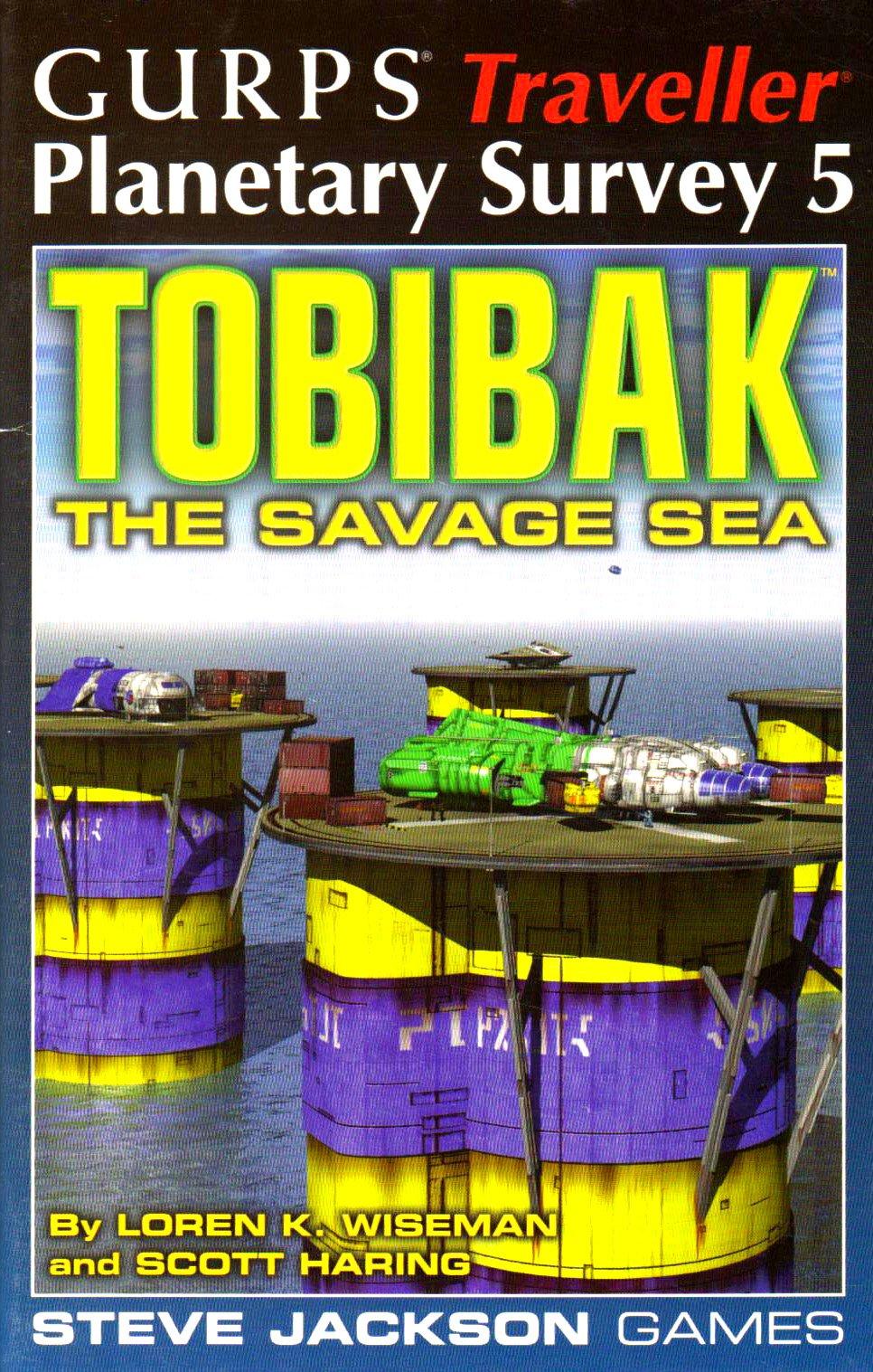 GURPS Traveller Planetary Survey 5: Tobibak: The Savage Sea