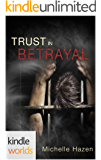 The Vampire Diaries: Trust In Betrayal (Kindle Worlds) (In Time We Trust Trilogy Book 3)