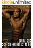 ULTIMATE CUTS: 7 SECRETS TO BURN FAT FAST AS HELL (English Edition)