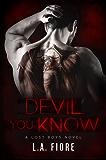 Devil You Know (Lost Boys Book 1) (English Edition)