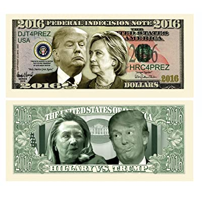 Pack of 5 - Donald Trump VS Hillary Clinton Federal Indecision Note 2016 Dollar Bill - Highly Collectible Novelty Dollar Bill - Funny for Democrats or Republicans - Funniest Political Gift of 2016: Toys & Games