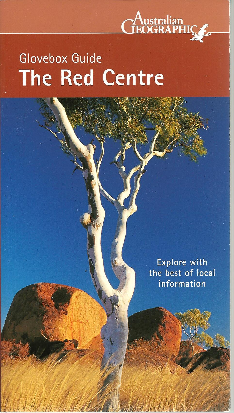 The Red Centre (Australian Geographic Glovebox Guide) PDF
