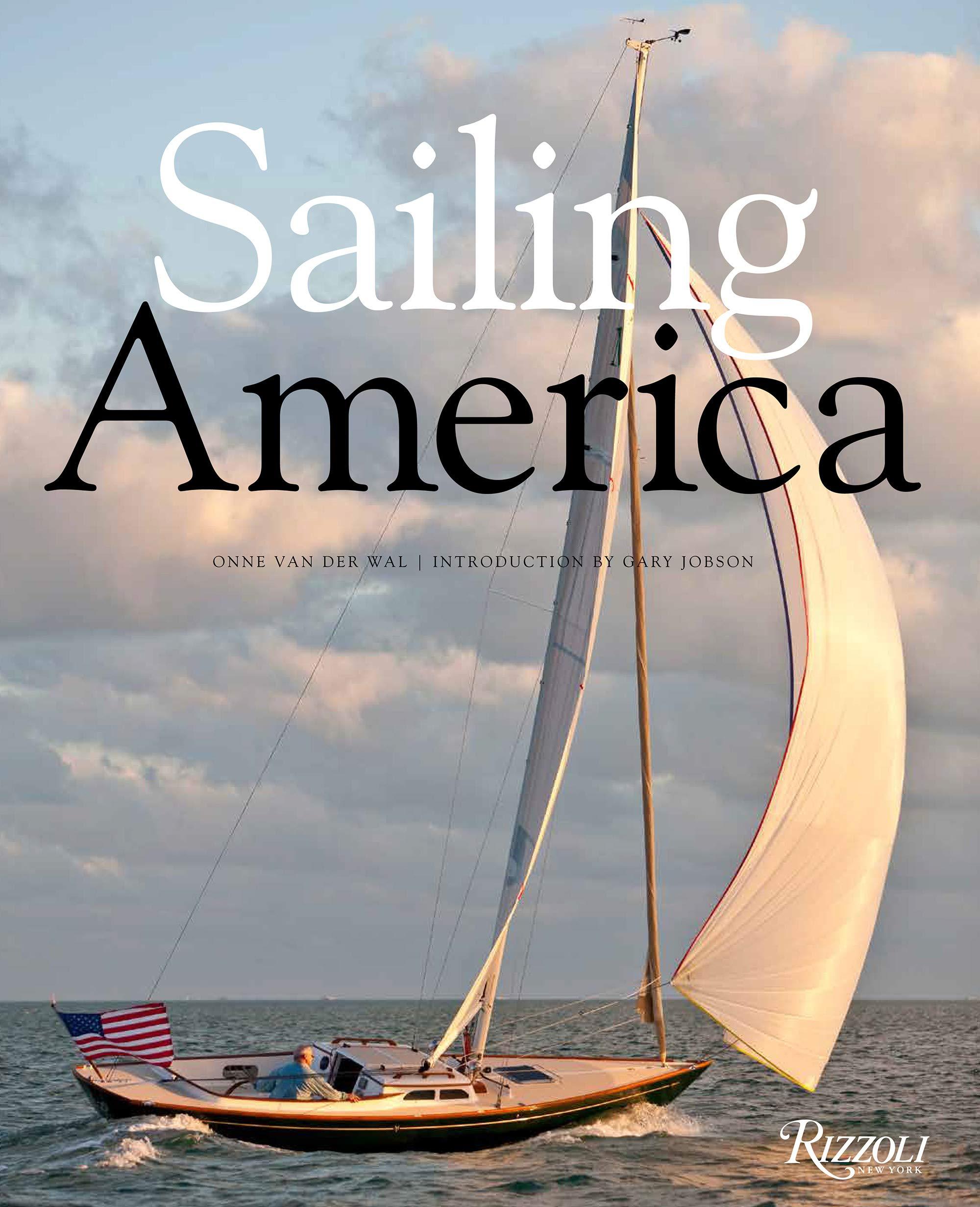 Sailing America by Rizzoli