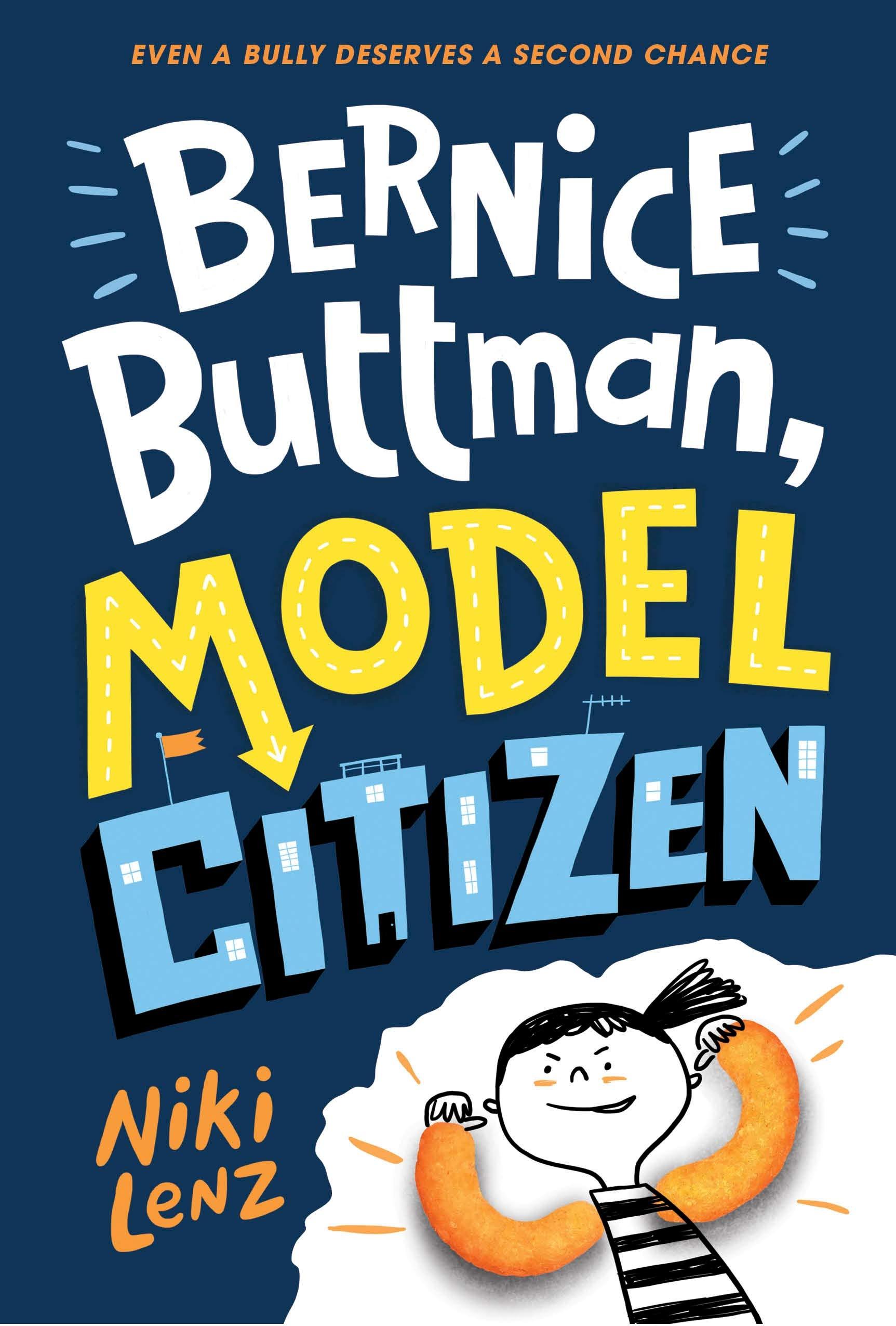 Bernice Buttman, Model Citizen: Niki Lenz: 9781524770419: Amazon ...