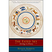 The Fated Sky: Astrology in History (English Edition)