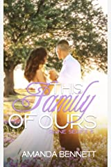 This Family of ours (Raine Series 6) Kindle Edition