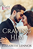 Craving Him (Sinful Nights Book 6)