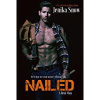 Nailed (A Real Man, 16) (English Edition)