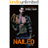 Nailed (A Real Man, 16)