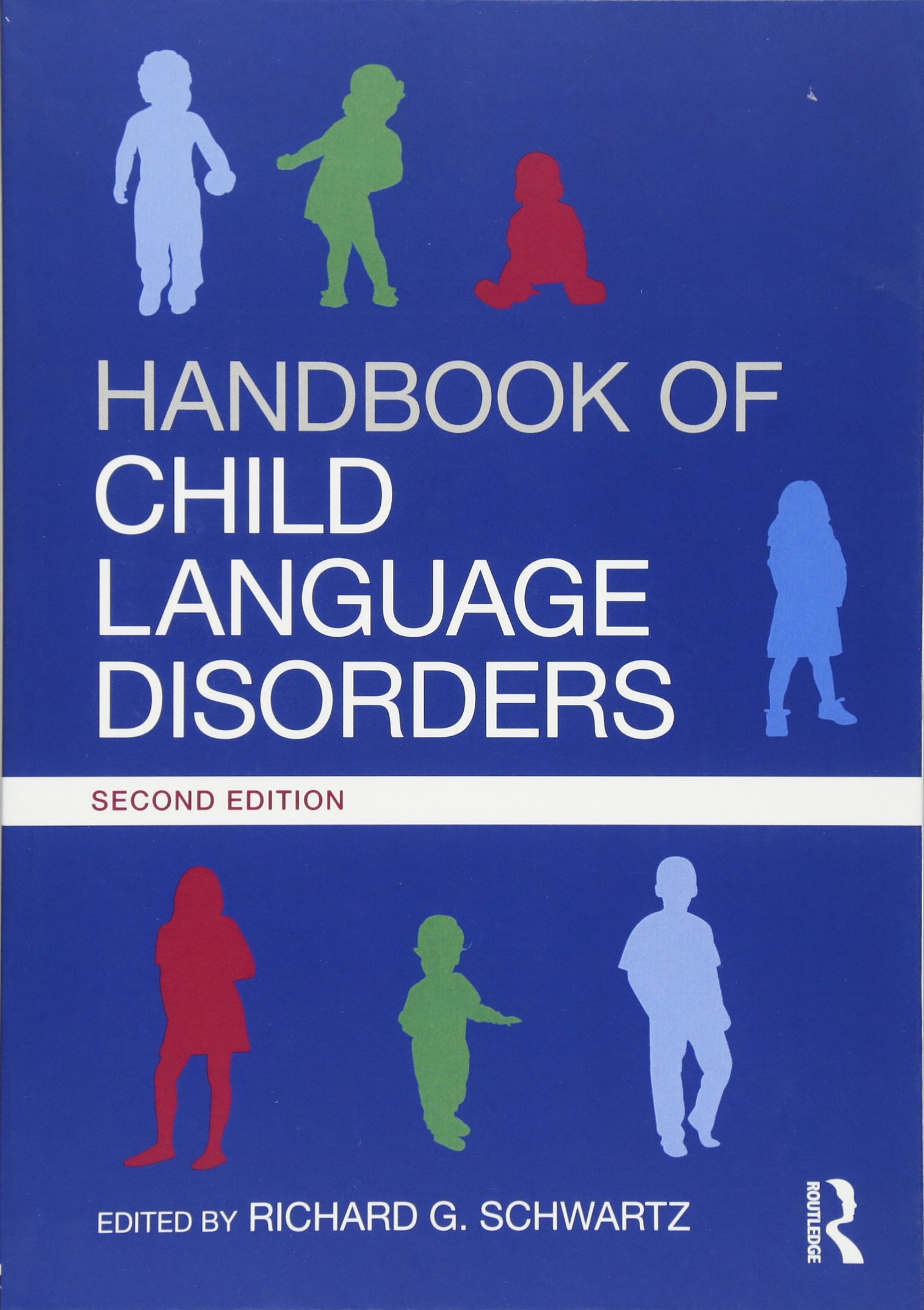 Handbook of Child Language Disorders: 2nd Edition by Psychology Press