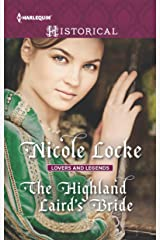 The Highland Laird's Bride: A Marriage of Convenience in Medevial Scotland (Lovers and Legends Book 3) Kindle Edition
