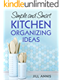 Simple and Smart Kitchen Organizing Ideas