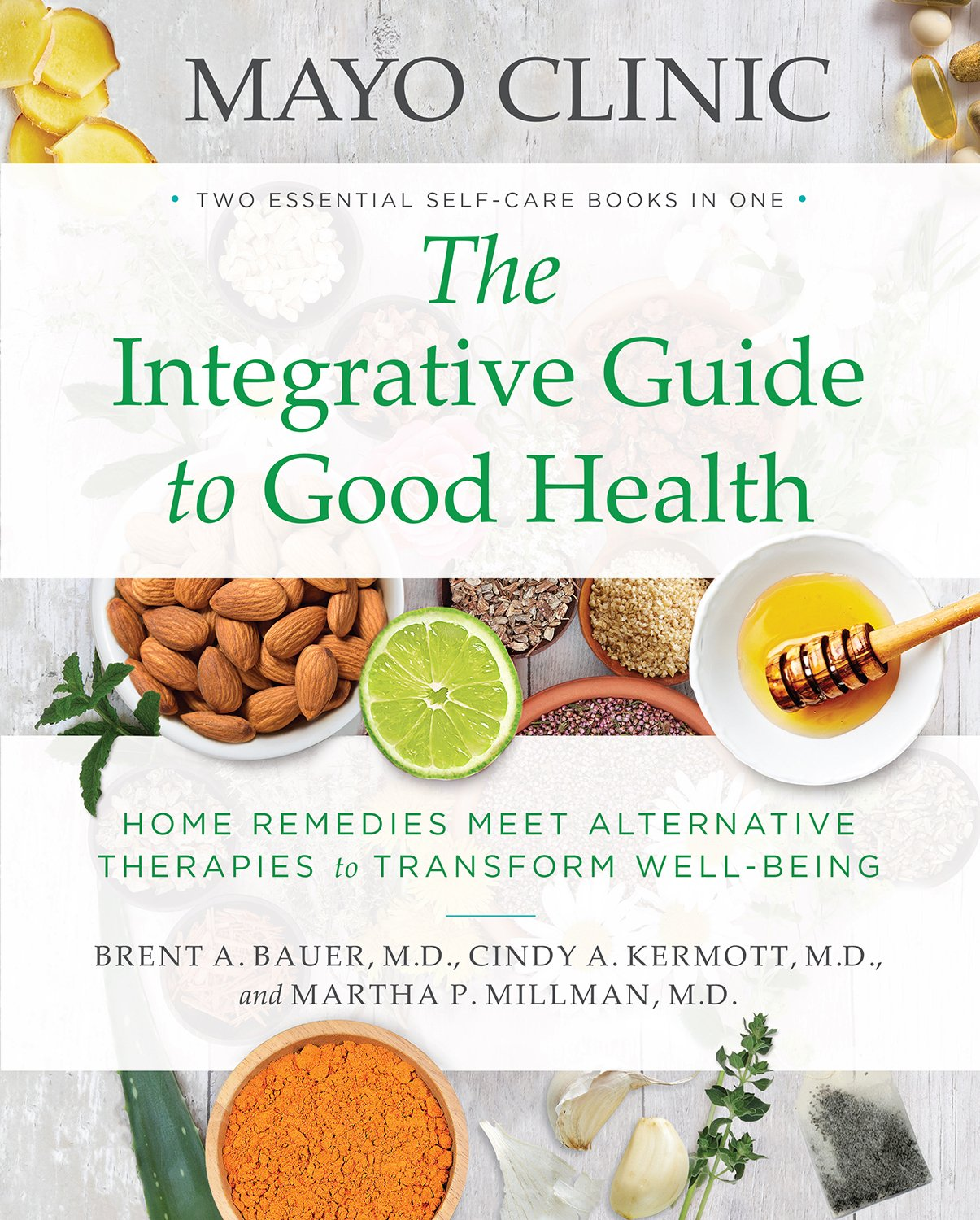 The Integrative Guide to Good Health