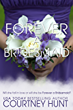 Forever a Bridesmaid (Always a Bridesmaid Book 1)