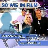 So wie im Film (feat. Onkel J.) [United DJs Remix]