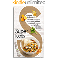 Superfoods : Immune Boosters, Eat To Be Fit (English Edition)