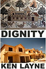Dignity Kindle Edition