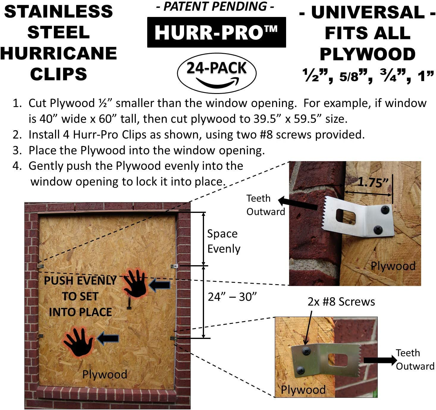 Universal Hurricane Window Protection Clip Reusable One-Size-Fits-All Hurricane Clip FIRELIGHT275 EZ Install 24-Pack for 6-Windows Heavy Duty Stainless Steel