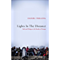 Lights In The Distance: Exile and Refuge at the Borders of Europe (English Edition)