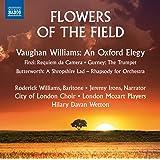 Flowers of the Field [Jeremy Irons/ Roderick Williams/ Hilary Davan Wetton] [Naxos: 8.573426]