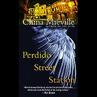 Perdido Street Station (New Crobuzon Book 1)