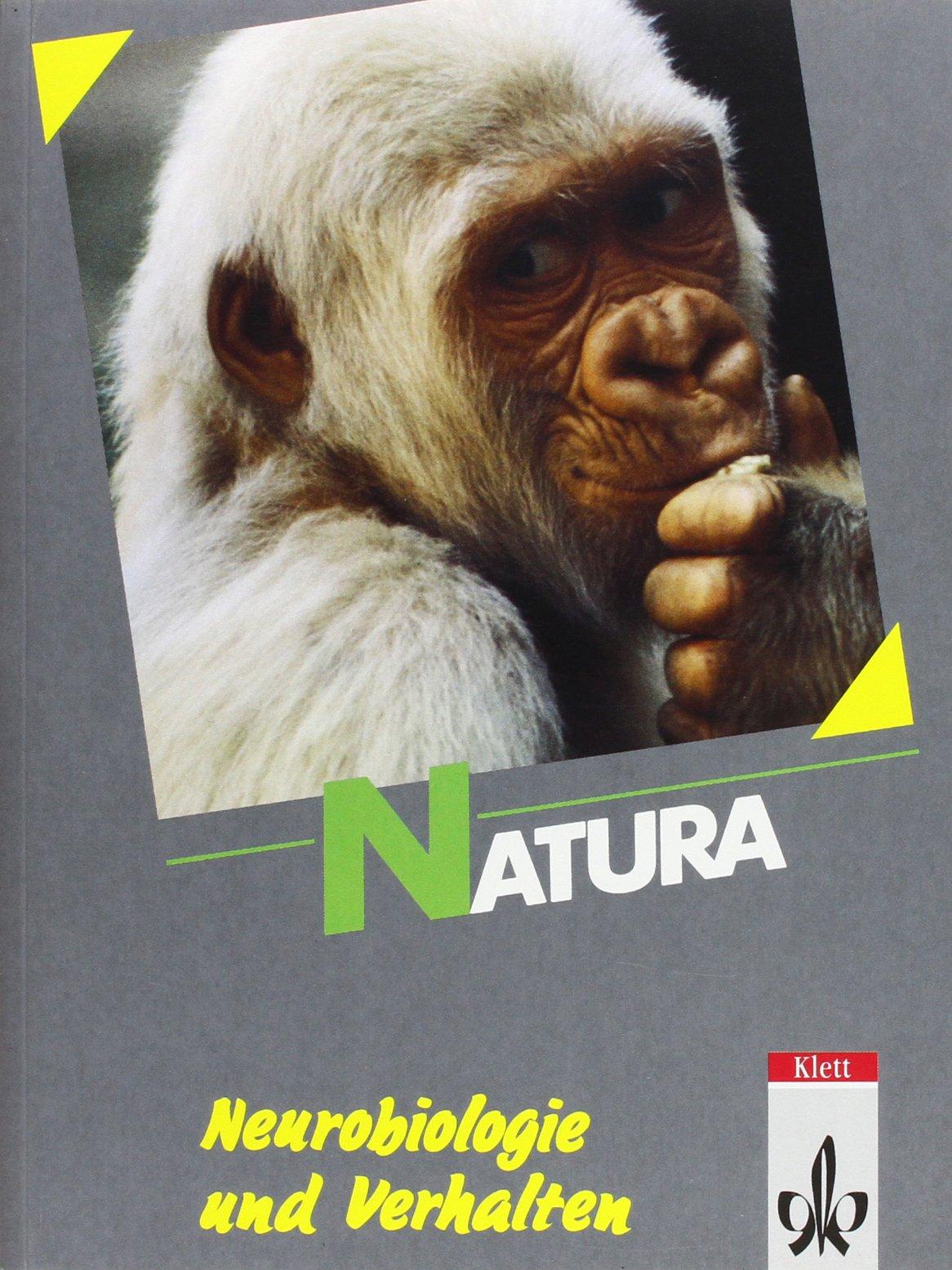 Natura - Neurobiologie und Verhalten, Biologie für Gymnasien. Oberstufe