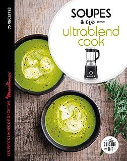 Soupes et cie avec Ultrablend cook (Moulinex D&T)