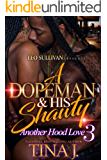 A Dopeman & His Shawty 3: Another Hood Love