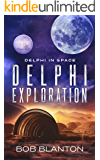Delphi Exploration (Delphi in Space Book 7)