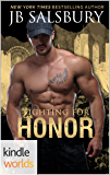 Corps Security in Hope Town: Fighting for Honor (Kindle Worlds)