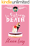 In Sickness and in Death (Murder, She Tasted Book 1)