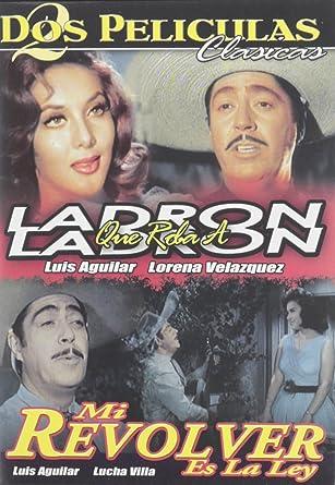 Ladron Que Roba a Ladron/Mi Revolver Es La Ley