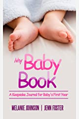 My Baby Book: A Keepsake Journal for Baby's First Year (It's a Girl!) (Elite Story Starter Book 6) Kindle Edition