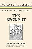 The Regiment (Voyageur Classics)