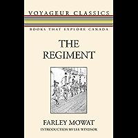 The Regiment (Voyageur Classics Book 28)